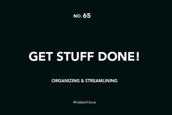 Get stuff done!