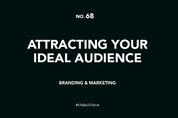 Attracting your ideal audience