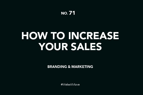 How to Increase Your Sales